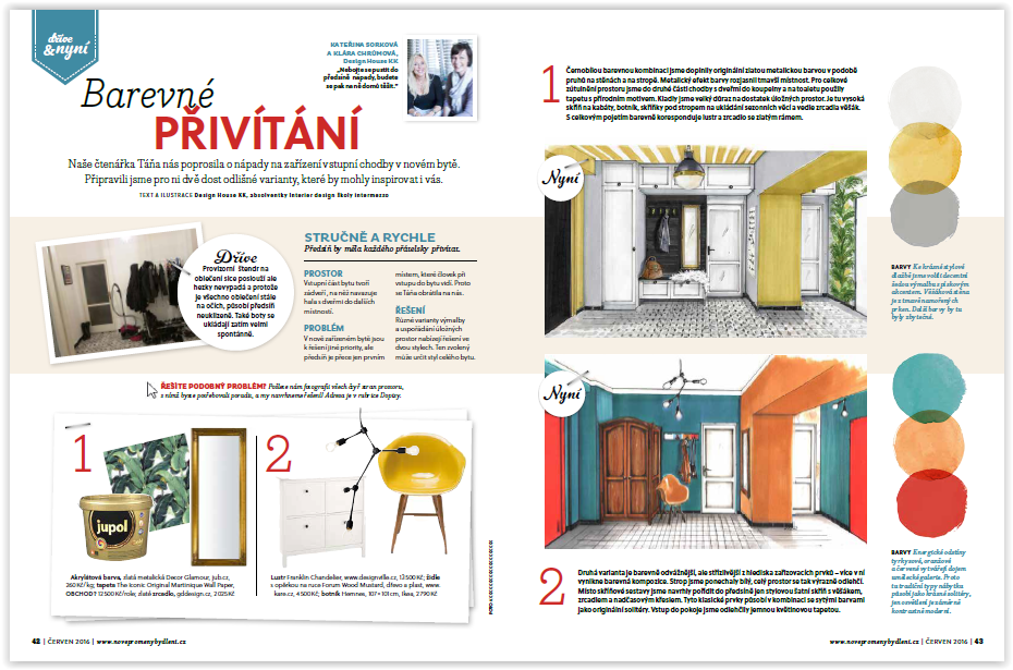 DESIGN HOUSE KK, Časopis Nové Proměny Bydlení 06/2016, Barevné přivítání, dříve a nyní, zakázkový interiér